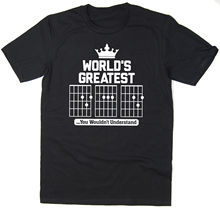 World's Great DAD T-Shirt - Guitar Chords - Funny T-Shirt - 6 colours New T Shirts Funny Tops Tee New Unisex Funny Tops dan lupo guitar chords diminished 7 chords