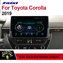 ZaiXi Android Car Multimedia Player GPS Audio Radio Stereo For Toyota Corolla 2019 Original Style Navigation NAVI BT WIFI HD все цены