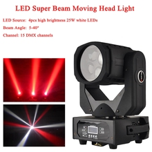 Free Shipping 2015 LED Super Beam Moving Head Light 4x25W White Colorful Led Lamp For Disco Nightclub DJ DMX Party Stage Lights 4units mini 4x10w super beam moving head lights 60w high brightness led beam lights perfect for dj disco party wedding shows