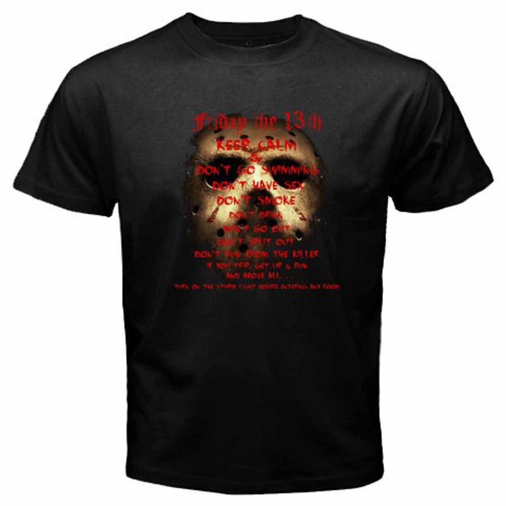 2018 Summer Style T Shirt Jason Friday The 13th *Quote Horror Movie TV Show Mens Black T-Shirt Si Mens Shirts Men Clotze S-3XL