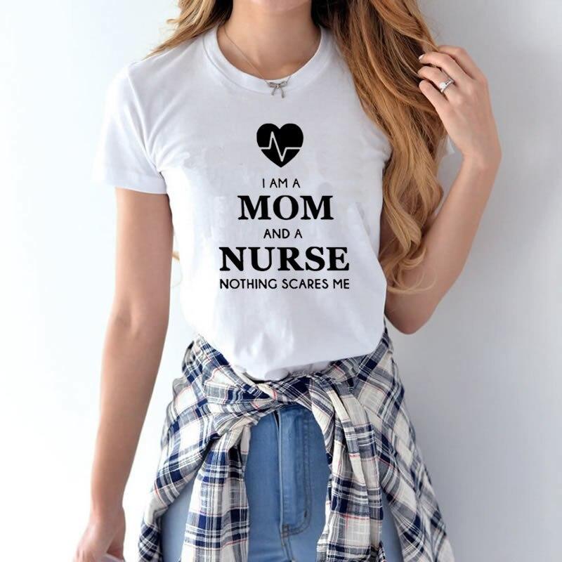 2017 Frauen T-shirts Ich Bin Ein Mom Und Eine Krankenschwester Tumblr Lustige Harajuku Produkt Kleidung Für Frauen T-shirt Femme Tops Senility VerzöGern