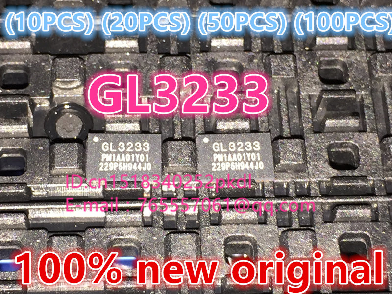 100%New original   GL3233  QFN-46 IC chip 100%new original b2415s 2w ic chip 10pcs