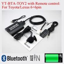 Adaptador Bluetooth YT-BTA con control Remoto para Toyota Camry Corolla Lexus Scion Vitz 6 + 6pin radios
