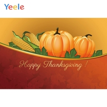 Yeele Happy Thanksgiving Pumpkin Corn bumper harves Photography Backdrops Personalized Photographic Backgrounds For Photo Studio