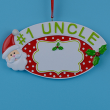 1 uncle personalized polyresin christmas tree ornaments as handcraft souvenir for relation holiday gift or