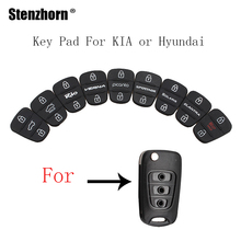 Stenzhorn 1pcs*2/3 Buttons Car Key pad For Hyundai I30 IX35 I20 For KAI K2 K5 Picanto RIO Sportage Pad