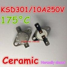10 шт./лот KSD301 10A 250 в 175 градусов 175 C нормально закрытый NC керамический терморегулятор
