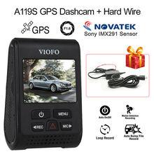 VIOFO A119S V2 2.0 «конденсатор Новатэк 96660 HD 1080 P 7 Г F1.6 Автомобиля Dashcam Видео ВИДЕОРЕГИСТРАТОР АВТОМОБИЛЬНЫЙ GPS Автомобильный Видеорегистратор Запись Камеры + Жесткий провода