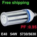 PF 0.95 54W E40 LED Bulb Corn Light spot Lamp 5730 5630smd 360 degree Warm|Cold White ac110v 220v 230v 240v 85v-265v 2pcs/lot