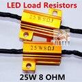 2 x 8ohm 25 W lâmpada LED Turn Signal Nevoeiro Running Luz Carga Resistor Correção de Erro do Flash Para Canbus Erro livre