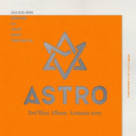 ASTRO 3RD MINI ALBUM -AUTUMN STORY  (B Ver.  / Orange Ver.) Release Date 2016.11.11 exo 4th album repackage the war the power of music chinese ver korean ver 2 version set release date 2017 09 06