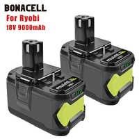 Bonacell 18V 9000mAh Li-Ion P108 P 108 Rechargeable Battery For Ryobi Battery RB18L40 P2000 P310 for BIW180 L30