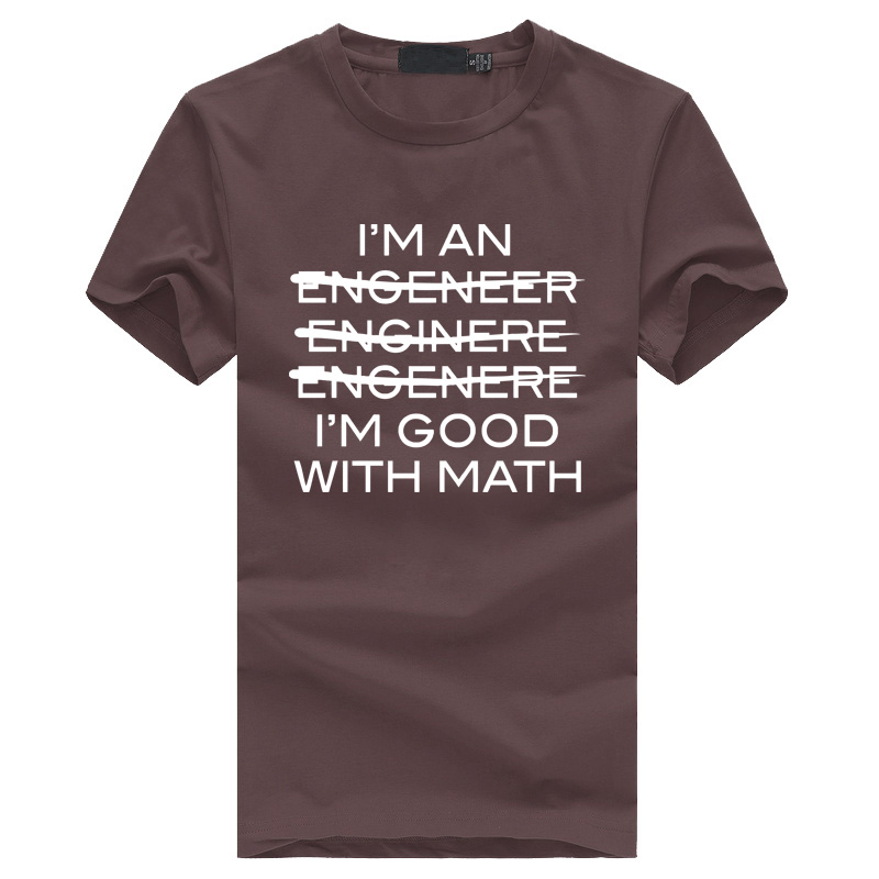 Summer Fashion Style Tshirt I'm An Engineer Homme Hip-hop Men's I'm Good At Math Printed T-Shirts Streetwear Fitness O-neck Tops