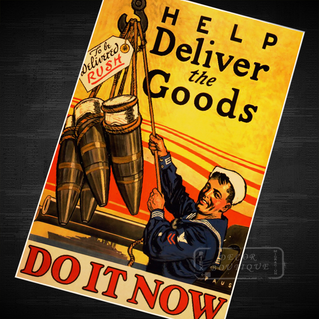 Help Deliver The Goods Do It Now Rush Ww2 Wwii Propaganda