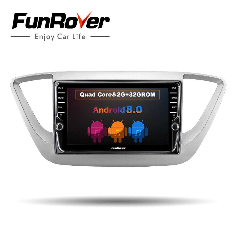 Funrover IPS2 din Android8.0 Auto DVD GPS multimedia radio Player Per Hyundai Verna Solaris Accent 2017 2018 gps stereo testa unità