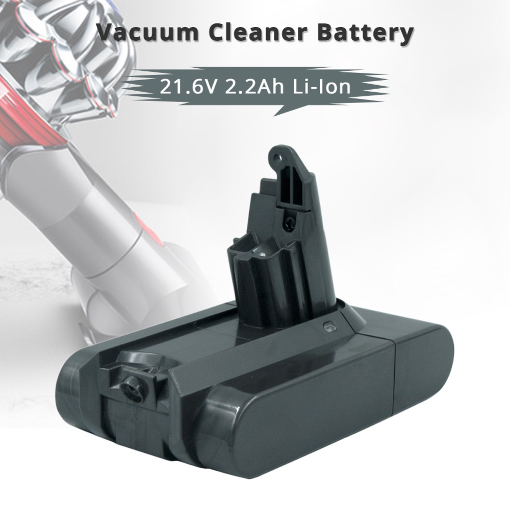 21.6V 2200mAh Vacuum Cleaner Li-ion Rechargeable Battery for Dyson DC58 DC59 V6 DC61 DC62 Animal DC72 DC74 204720-01 for dyson dys 21 6v 3000mah 3 0ah v6 li ion electrical tools lithium battery dc59 dc62 dc72 965874 02 dc74