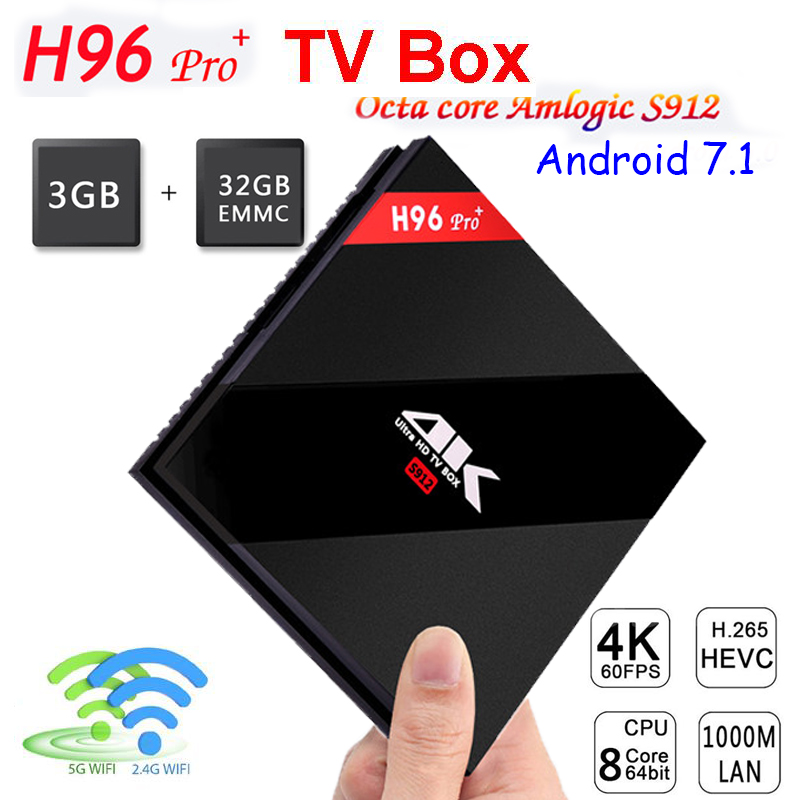 [Genuine] H96 Pro+ 3GB / 32GB Android 7.1 Smart TV Box Amlogic S912 OCTA Core CPU Kdoi Fully Loaded Wifi 4K H.265 Set Top Box m8 fully loaded xbmc amlogic s802 android tv box quad core 2g 8g mali450 4k 2 4g 5g dual wifi pre installed apk add ons