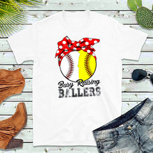 8b42f4dd Busy Raising Ballers Baseball Softball Mom Shirts Basketball Football  Soccer Mom Tee Game Day Summer Short