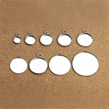 10pcs/pack Stainless Steel Round Cameo Cabochon Setting For Necklace Earrings 10-20mm Tray NecklacePendant Charm Bracelet DIY(China)