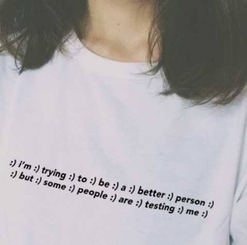 I'm Trying To Be A Better Person But Some People Are Testing Me Smiley Face Graphic Tee Women Grunge Tumblr Funny Quotes Shirt