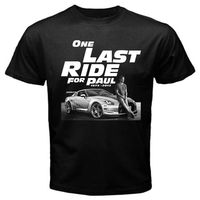 Fast And Furious 7 One Last Ride For Paul Walker T Shirt Men Design T Shirt