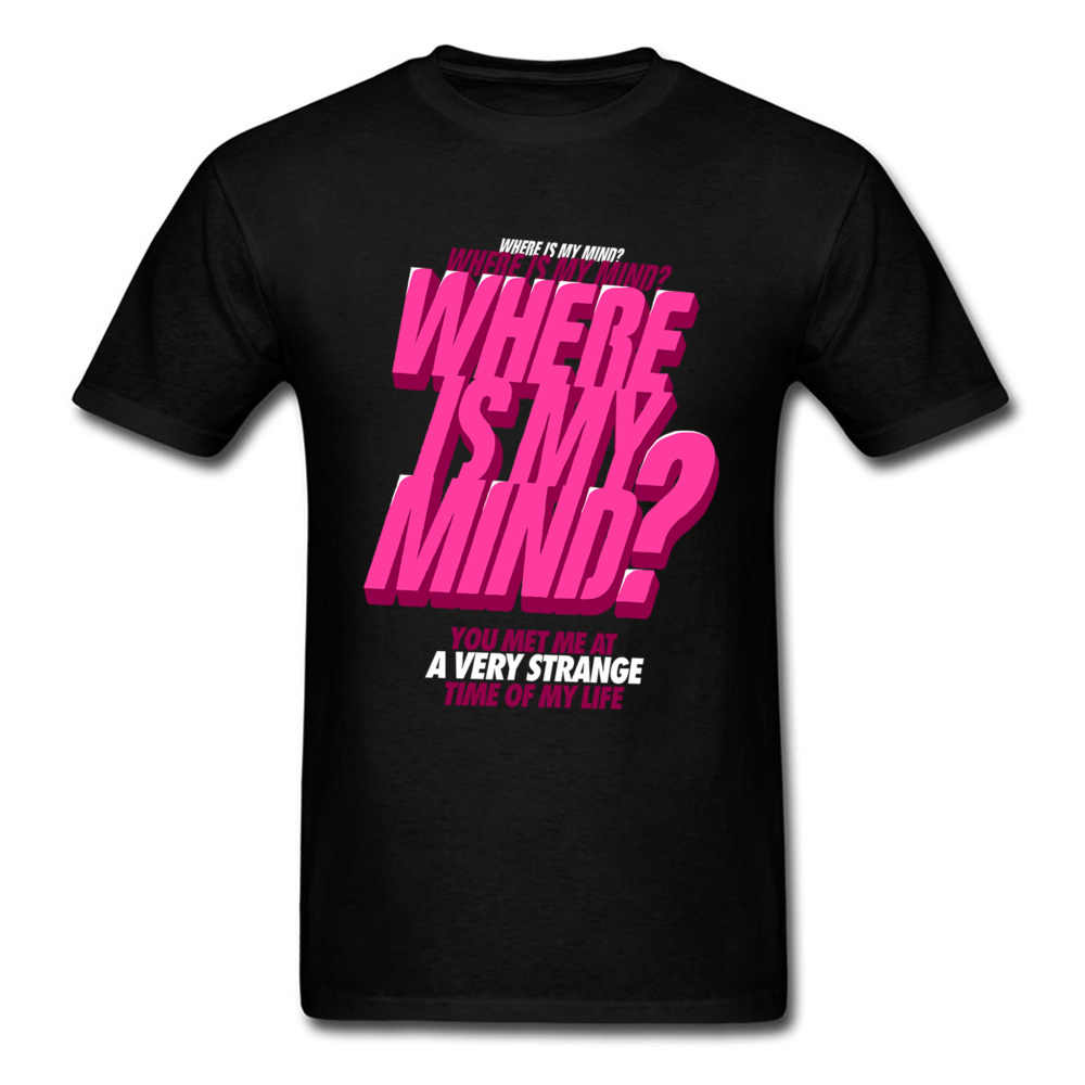 929af05c Detail Feedback Questions about Where Is My Mind? T Shirt Men Letter Tshirt  Pink Black Clothing 3D Tops Fashion Designer Summer Tees Cotton Funny T  Shirt on ...
