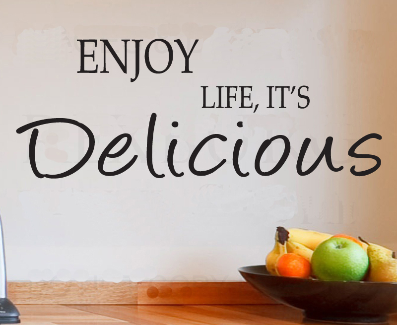 Enjoy Life It S Delicious Home Decoration Wall Art Decals Living