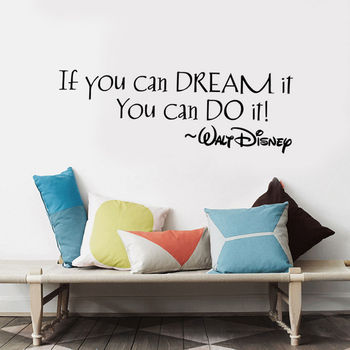 If You Can Dream It You Can Do It Inspiring Quote Wall Stickers Home Wall Decal Art Vinyl Wall Sticker For Kids Rooms Mural A663