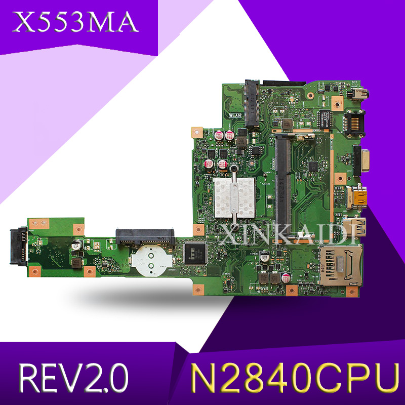 NEW XinKaidi X553MA With N2840 Mainboard REV2.0 For ASUS F503M X503M F553MA X503MA D503M X553MA Laptop Motherboard Test Working