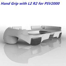 مقبض يد مع واقي لحامل الهاتف المحمول Joypad مع زر تشغيل L2 R2 لـ PSV 2000 PSV2000 PS VITA 2000 وحدة تحكم نحيفة للألعاب