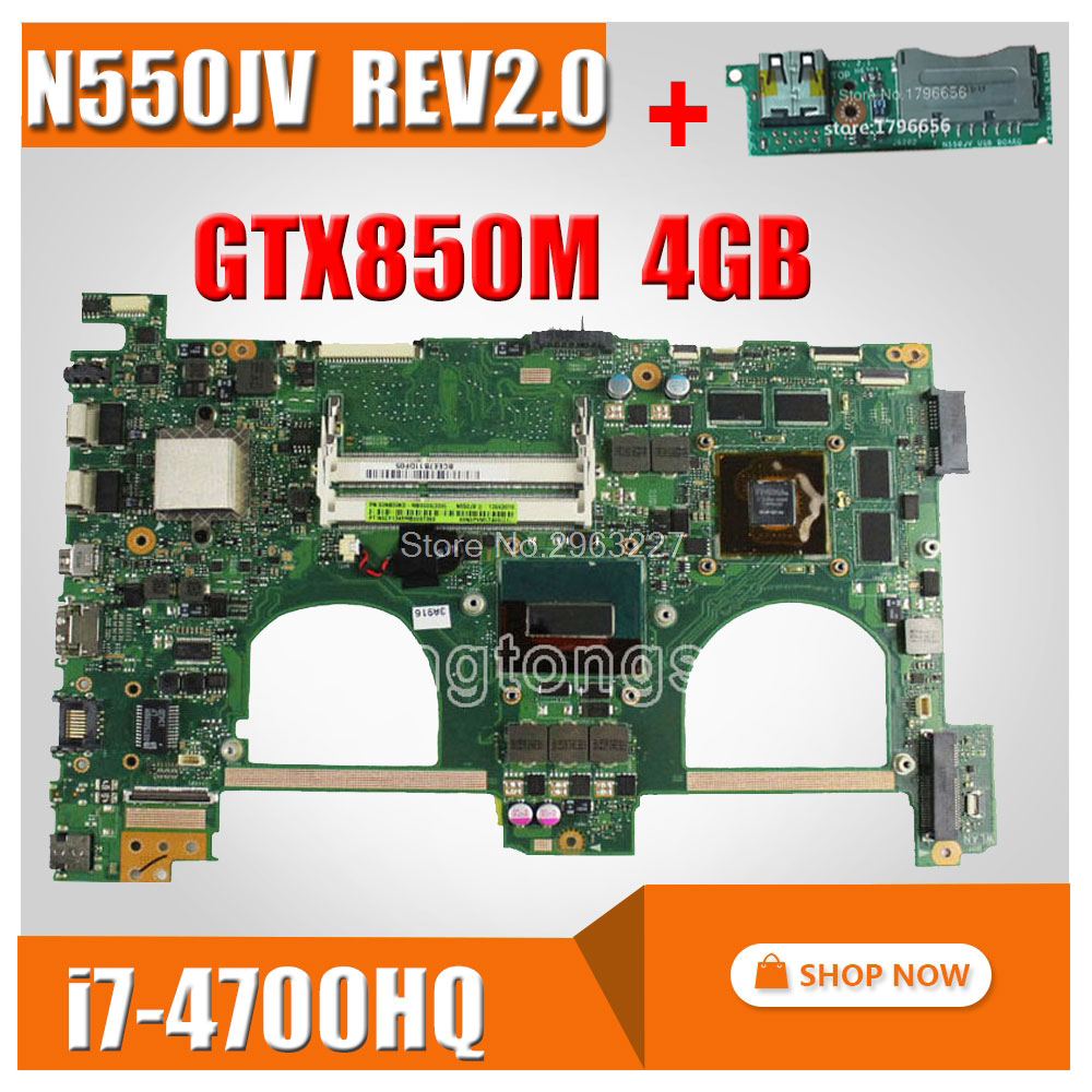 Envoyer conseil + N550JV Carte Mère i7 GTX850 4 gb Pour ASUS N550J G550JK Q550JV mère D'ordinateur Portable N550JV Carte Mère N550JV Carte Mère