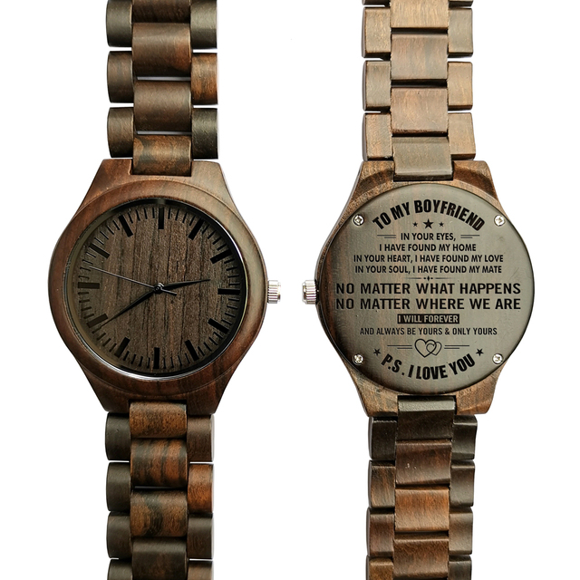 TO MY BOYFRIEND ENGRAVED WOODEN WATCH IN YOUR EYES I HAVE FOUND MY HOME