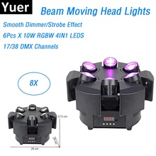 8Pcs Smart Beam 6X10W RGBW 4IN1 LED Moving Head Beam Lights DMX 17/38 Channels Professional LED Stage Light Dj Shows Equipments new 6x15w led bee eyes moving head rgbw 4in1 stage light dj euiqpment 11 14 dmx channels mini led moving head beam light