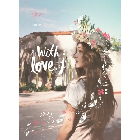 JESSICA  (GIRLS GENERATION )1ST MINI ALBUM - WITH LOVE, J + photobook 84p + 1 random photocard Release date 2016.05.18 KPOP minah girls day first mini album i am a woman too 1 photocard kpop