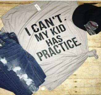 61716e750 Fashion Clothing shirt I CANT MY KID HAS PRACTICE T Shirt Crewneck Short  Sleeve tshirts Women/Men Tops Cotton Summer T shirt-in T-Shirts from  Women's ...