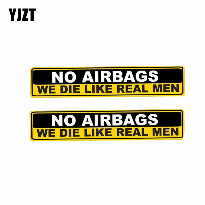 YJZT 2X 15.2CM*3CM Car Sticker Warning NO AIRBAGS WE DIE LIKE REAL MEN Decal PVC 12-0313