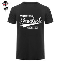 T-Shirt Fashion Men Fashion Design Free Shipping Worlds Greatest Architect High Quality For Man Better Tees