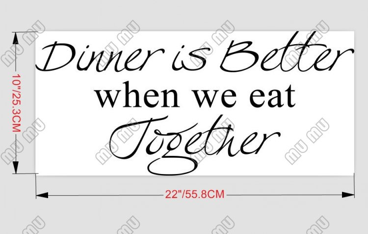 Dinner Is Better When We Eat Together Vinyl Wall Art Kitchen Quotes
