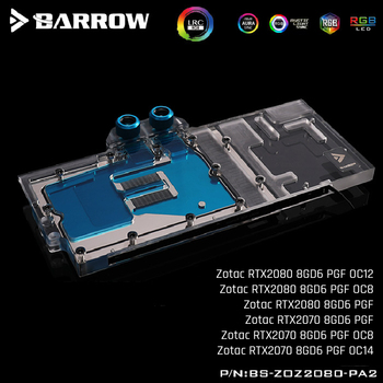 Barrow BS-ZOZ2080-PA2, Full Cover Graphics Card Water Cooling Blocks,For Zotac RTX2080/2070 8GD6 PGF OC12/OC8/OC14