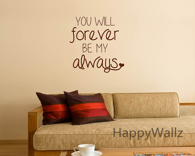 Beau Love Quote Wall Sticker You Will Forever Be My Always Wall Quotes Decal DIY  Decorative Love