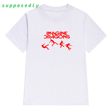 Supposedly IMAGINE DRAGONS funny print shirt Summer Women men Cotton casual punk tops fashion brand harajuku cute female t-shirt