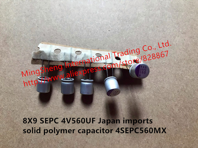 Original new 100% 8X9 SEPC 4V560UF Japan imports solid polymer capacitor 4SEPC560MX (Inductor)