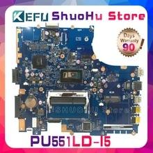 KEFU For ASUS PU551LA PU551L PU551LD PRO551L I5 laptop motherboard tested 100% work original mainboard стоимость
