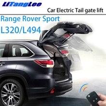 LiTangLee Автомобильный Электрический задний подъёмник для багажника задняя дверь вспомогательная система для Land Rover Range Rover Sport L320 L494 2005~ управление