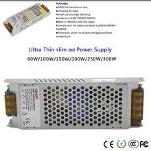 High Voltage Ultra Thin Power Supply 60W/100W/150W/200W/250W/300W 110-240V led Driver for led strip light