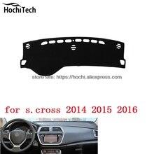 Dashboard mat Cojín Pad Photophobism almohadilla Protectora Shade car styling accesorios para Suzuki S Cruz S. cross S-cruz 2014-16