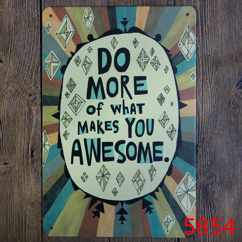 awesome sign decor do more of what makes you awesome vintage metal signs wall decor  awesome vintage metal signs wall decor