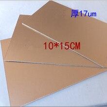 10 pçs/lote 100*150mm PCB Único Lado revestido de Cobre laminado folha de cobre 1.7UM, espessura de 1.6mm +-0.1mm Frete Grátis