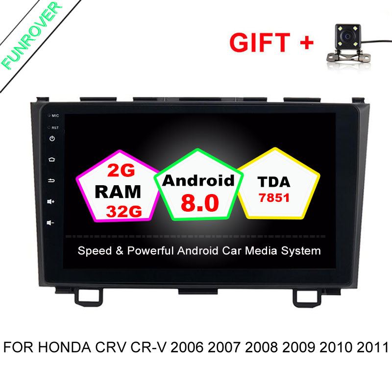 Funrover 2 din Android 8.0 Car DVD GPS for Honda CRV CR V 2006 2007 2008 2009 2010 2011 wifi Video radio 1024*600 9inch 2G+32ROM