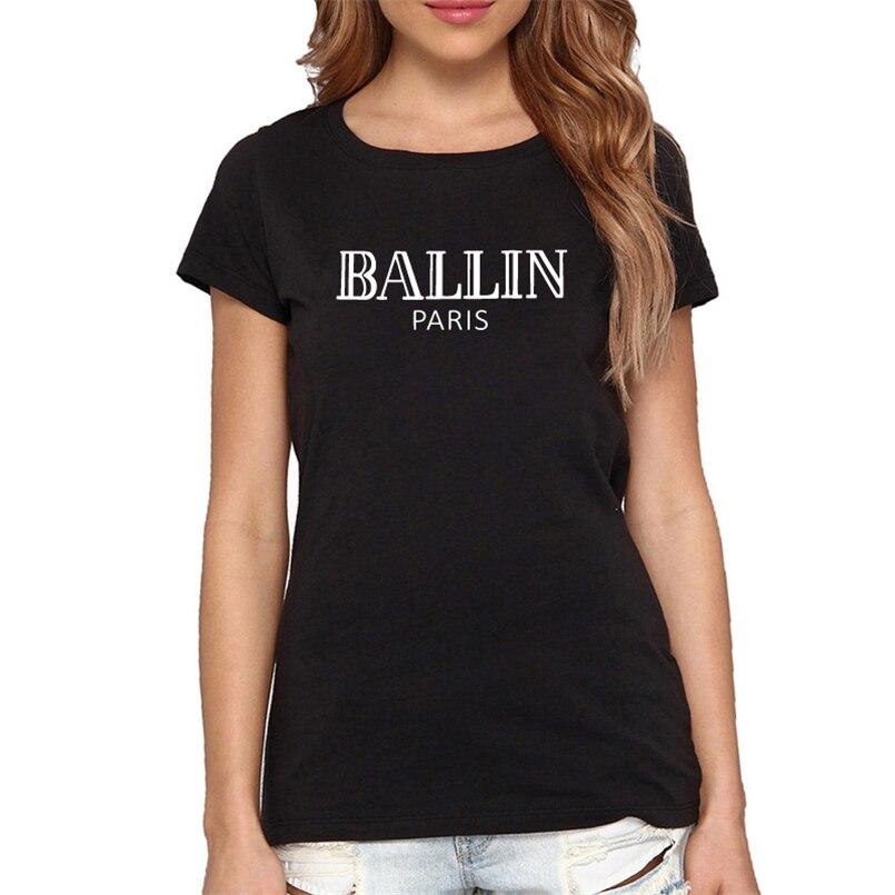 HTB1VNmYRVXXXXaGXpXXq6xXFXXXC - Women Top Printed Summer Letter Ballin Paris Tee Shirt